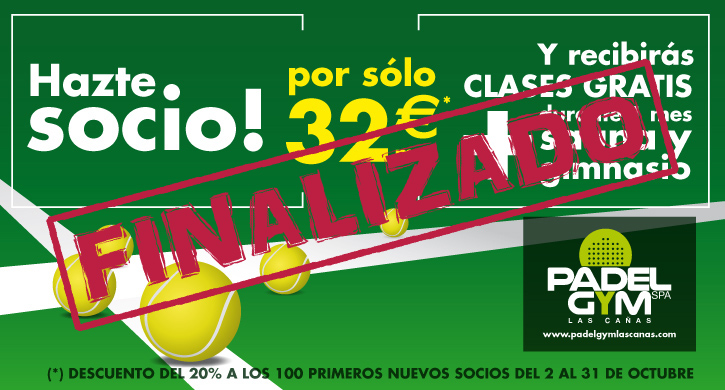 Hazte socio del Padel Gym Las Cañas por sólo 32 euros* al mes