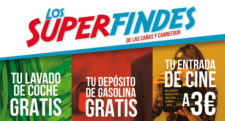 Los Superfindes de Carrefour y Las Cañas