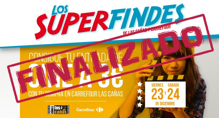 Superfindes Las Cañas 23, 24 Diciembre, cine a 3€