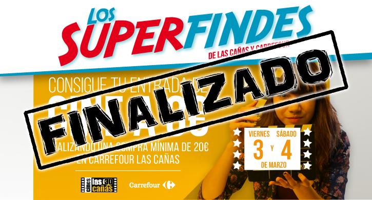 Superfindes Carrefour y Las Cañas 3 y 4 de marzo, cine a 3€