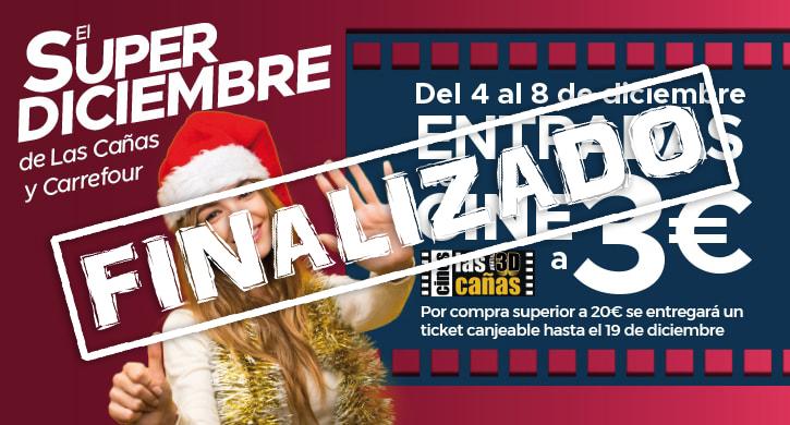 El Super Diciembre de Las Cañas y Carrefour ¡Entradas de cine a 3€!